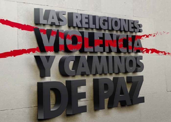 las-religiones-violencia-y-caminos-de-paz