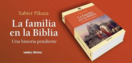 la-familia-en-la-biblia-ultimo-libro-de-pikaza-en-verbo-divino