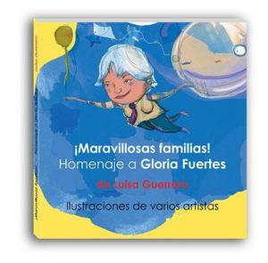 portada_maravillosas_familias_homenaje_gloria_fuertes