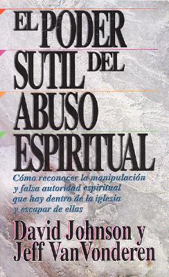 El-Poder-Sutil-de-Abuso-Espiritual-Johnstone-9781560635109