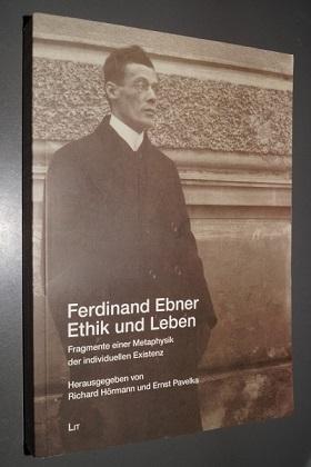 Richard-Hörmann+Ferdinand-Ebner-Ethik-und-Leben-Fragmente-einer-Metaphysik-der-individuellen