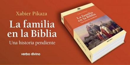 la-familia-en-la-biblia-ultimo-libro-de-pikaza-en-verbo-divino-1-550x275