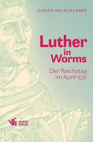 978-3-947884-37-7-Luther-in-Worms